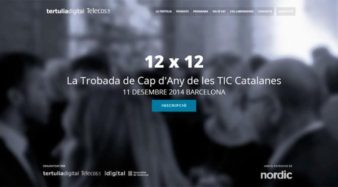 12 x 12 El Encuentro de Fin de Año de las TIC Catalanas